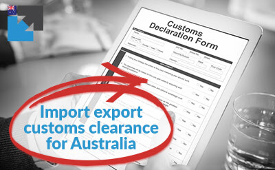 Import export customs clearance for Australia