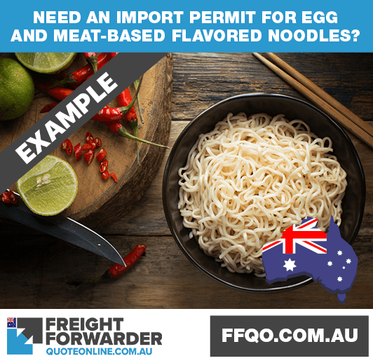 Need an import permit for egg and meat-based flavoured noodles?